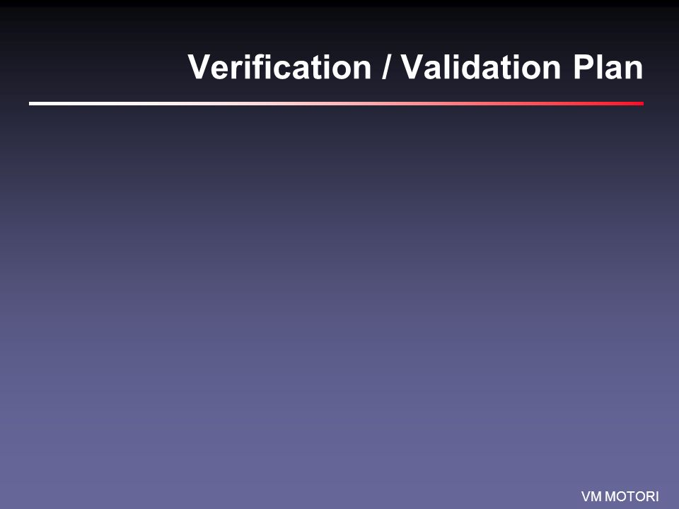 Verification / Validation Plan
