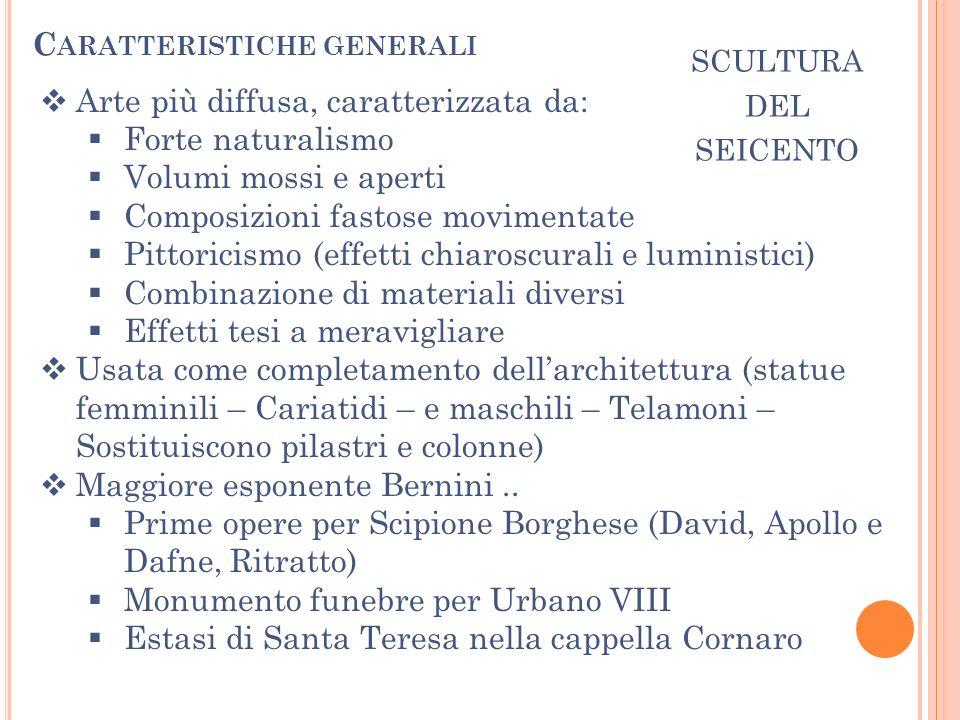 scultura del seicento Caratteristiche generali