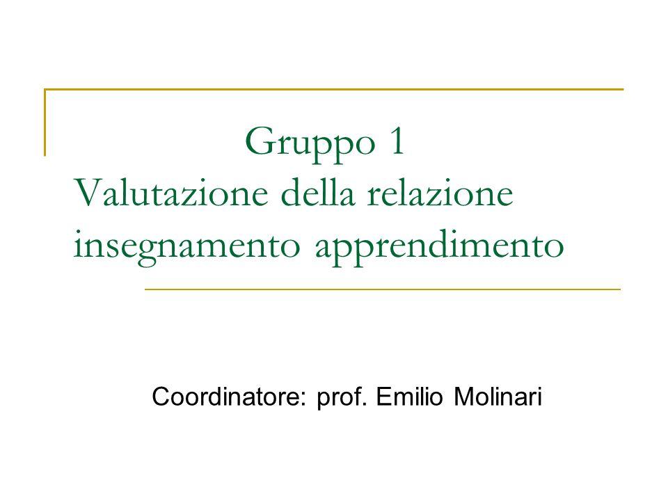 Gruppo 1 Valutazione della relazione insegnamento apprendimento