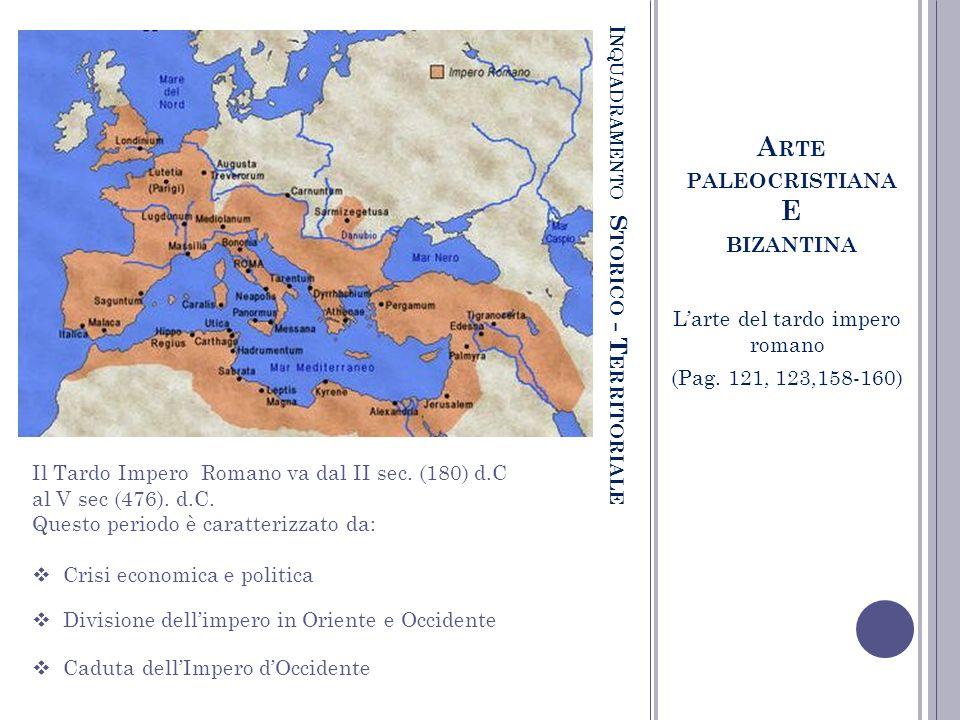 Inquadramento Storico - Territoriale