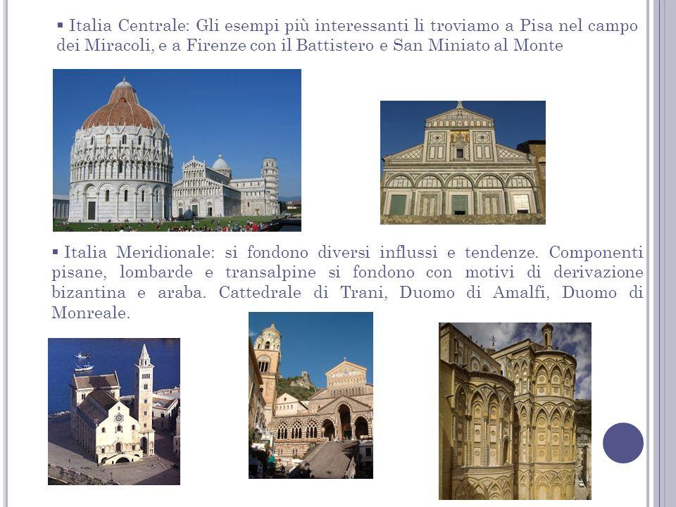 Italia Centrale: Gli esempi più interessanti li troviamo a Pisa nel campo dei Miracoli, e a Firenze con il Battistero e San Miniato al Monte