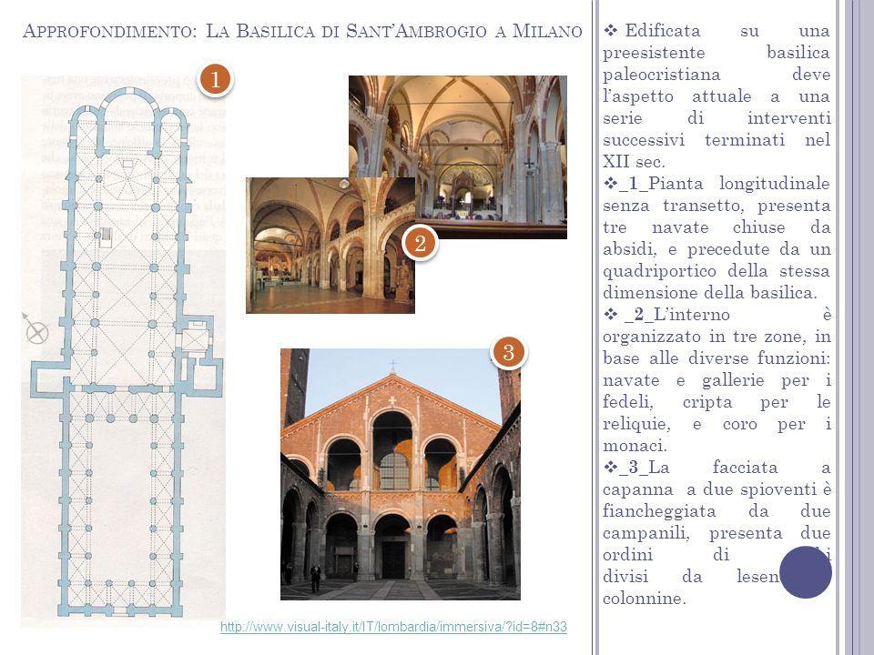 1 2 3 Approfondimento: La Basilica di Sant'Ambrogio a Milano
