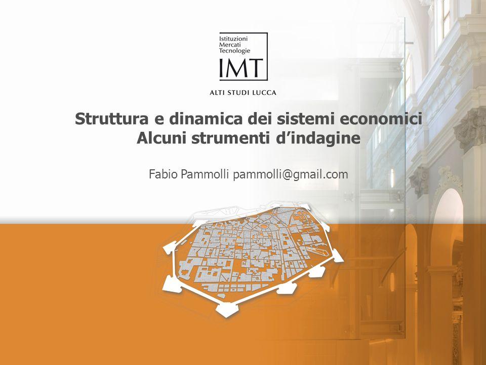 Struttura e dinamica dei sistemi economici Alcuni strumenti d'indagine