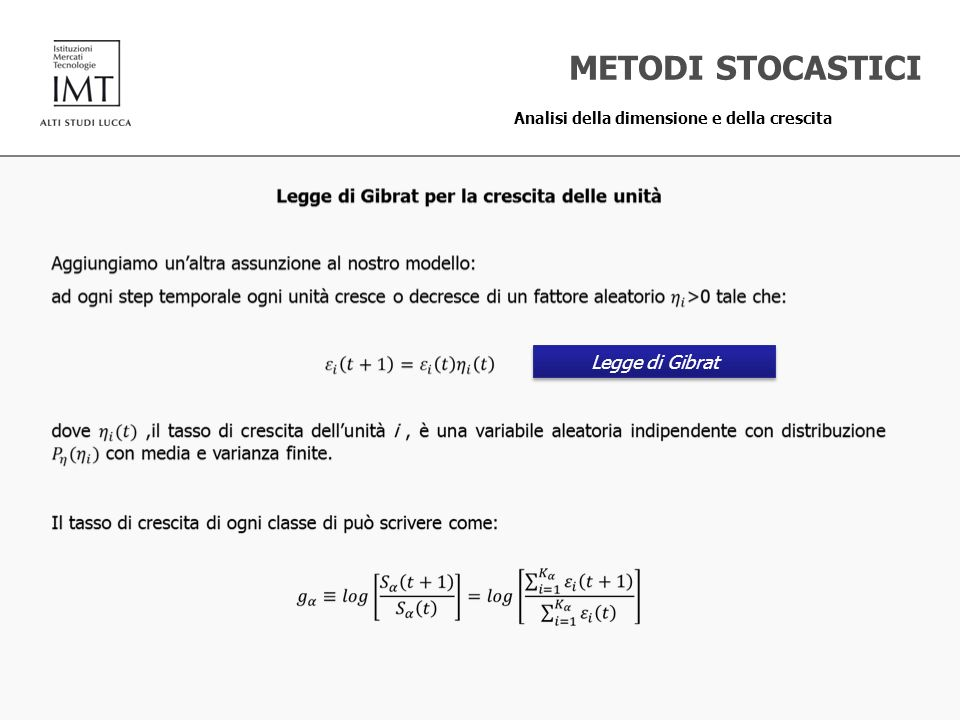 METODI STOCASTICI Legge di Gibrat