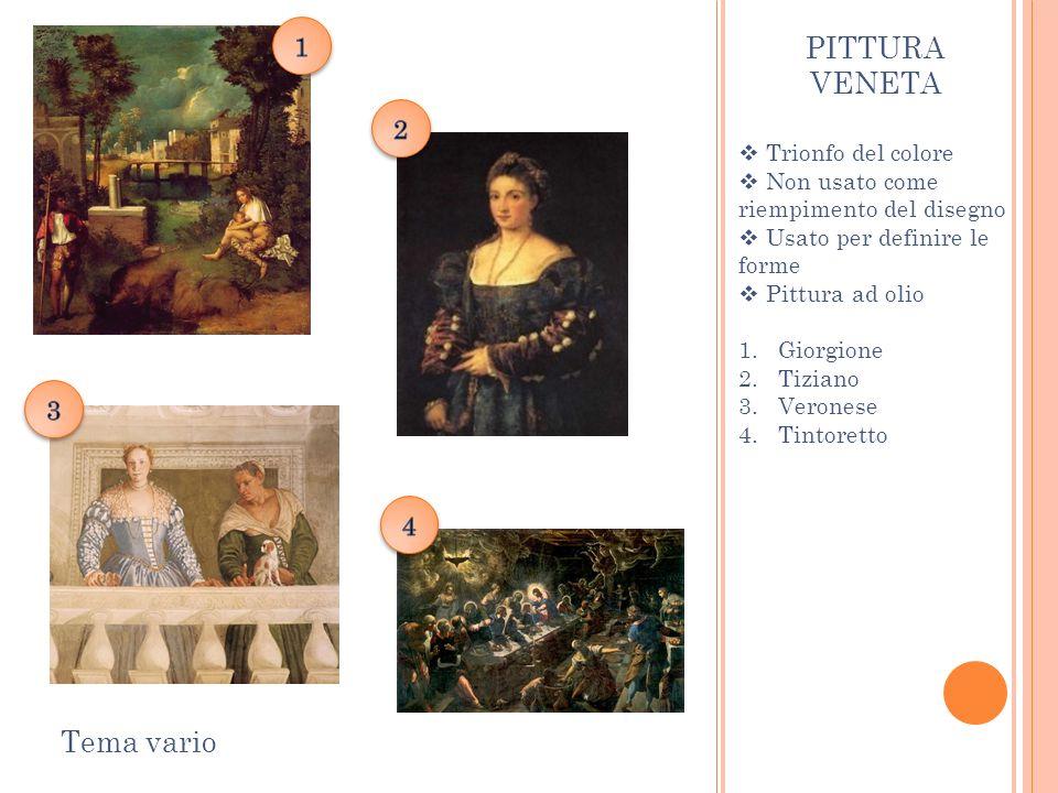 PITTURA VENETA Tema vario 1 2 3 4 Trionfo del colore