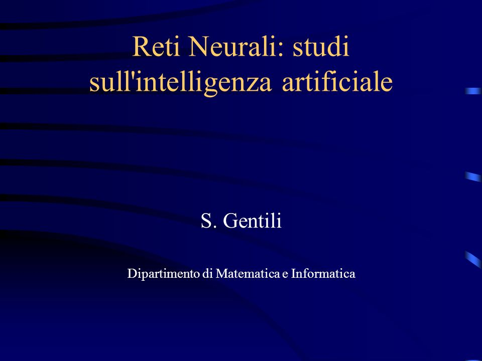 Reti Neurali: studi sull intelligenza artificiale
