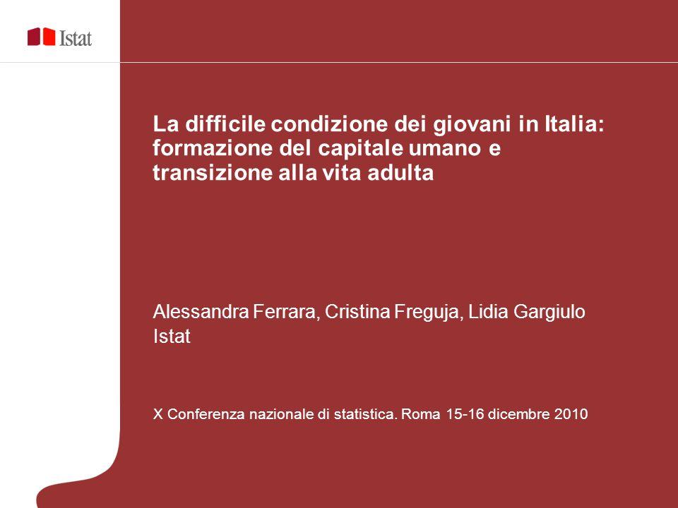La difficile condizione dei giovani in Italia: formazione del capitale umano e transizione alla vita adulta