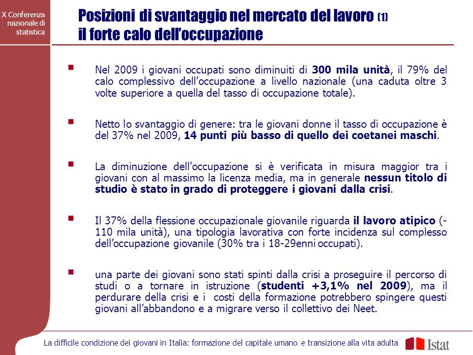 Posizioni di svantaggio nel mercato del lavoro (1) il forte calo dell'occupazione