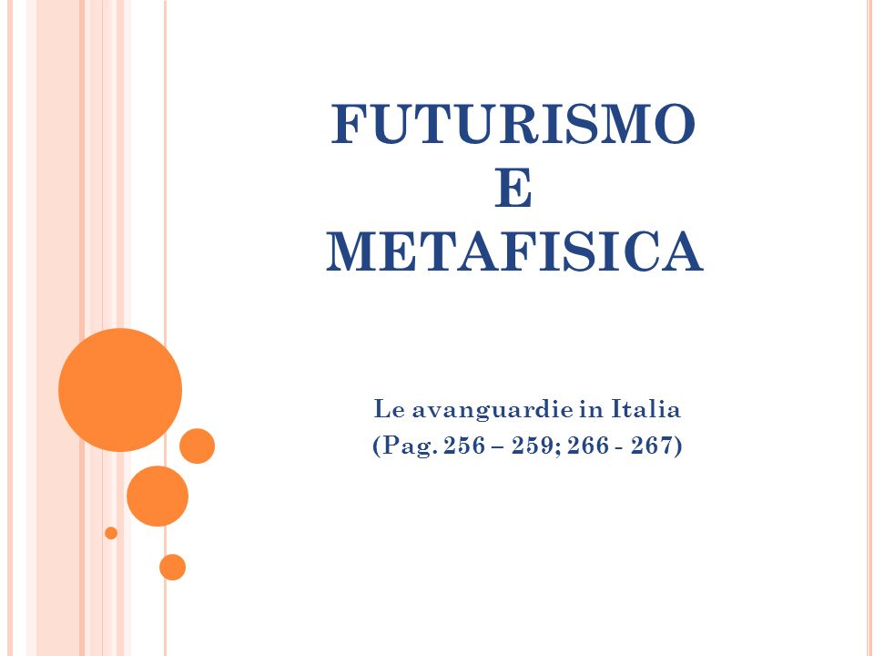 FUTURISMO E METAFISICA