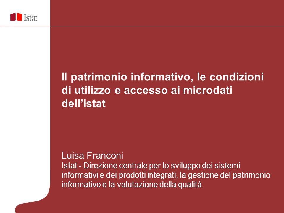 Il patrimonio informativo, le condizioni di utilizzo e accesso ai microdati dell'Istat