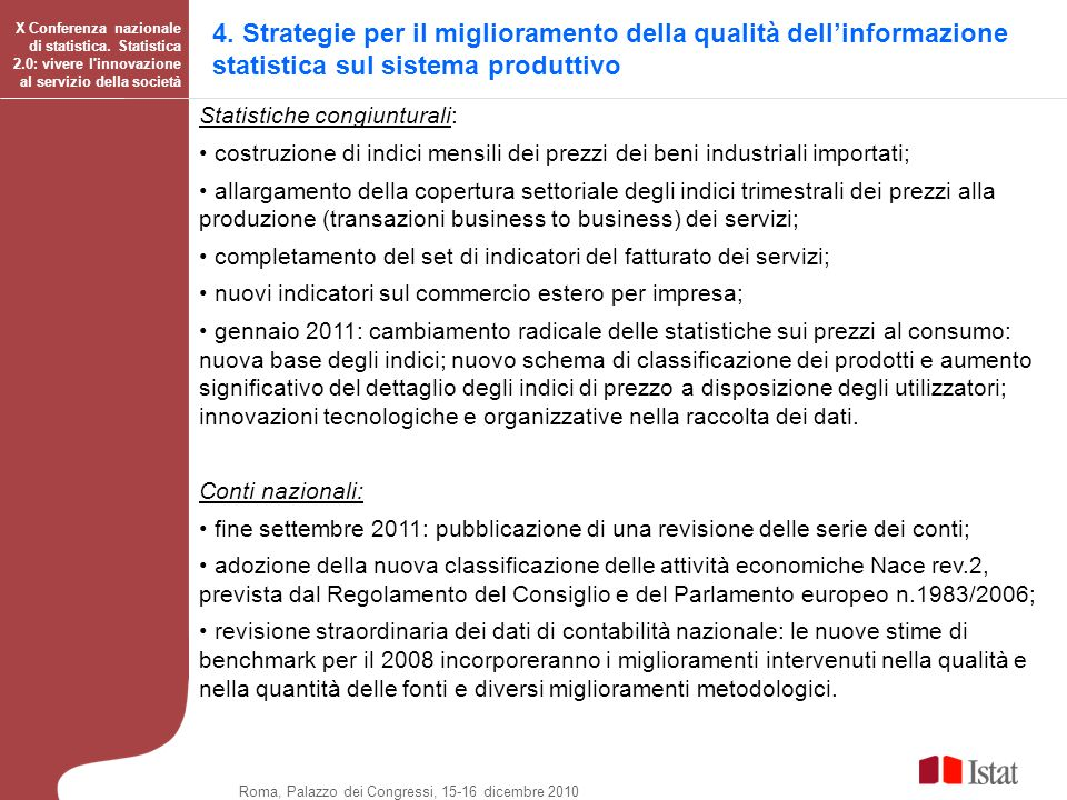 4. Strategie per il miglioramento della qualità dell'informazione statistica sul sistema produttivo