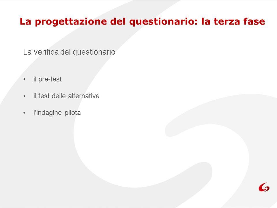 La progettazione del questionario: la terza fase