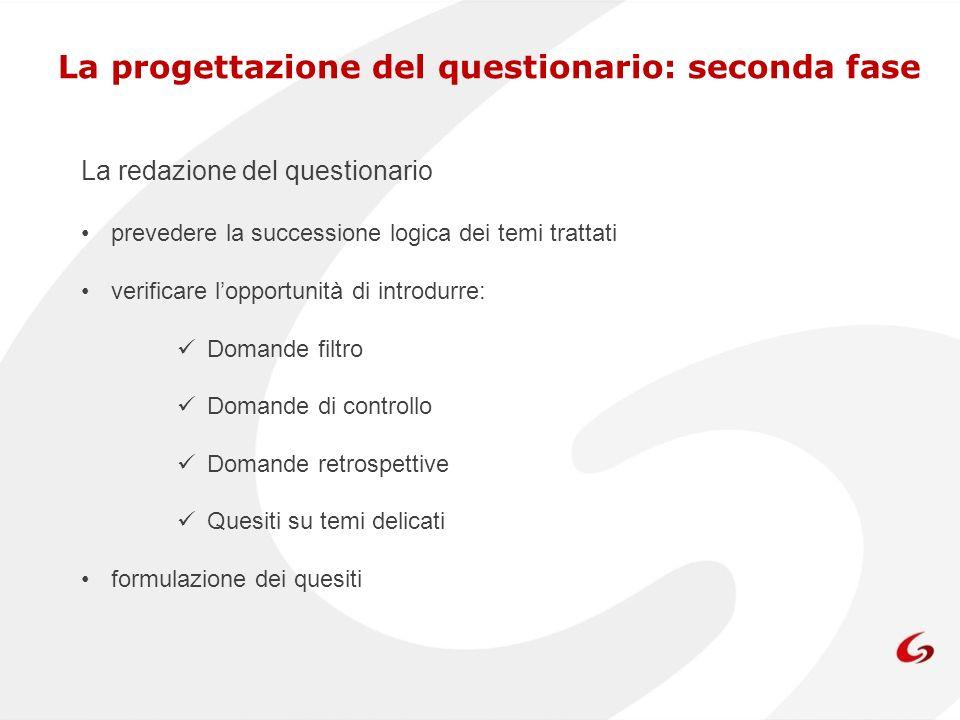 La progettazione del questionario: seconda fase