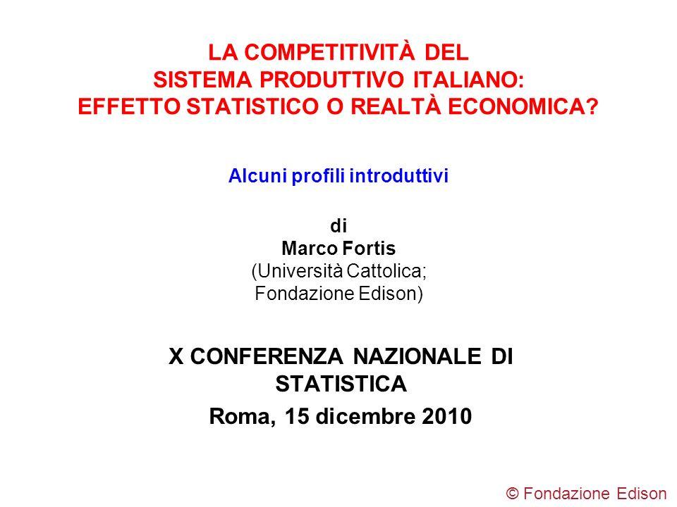 X CONFERENZA NAZIONALE DI STATISTICA Roma, 15 dicembre 2010