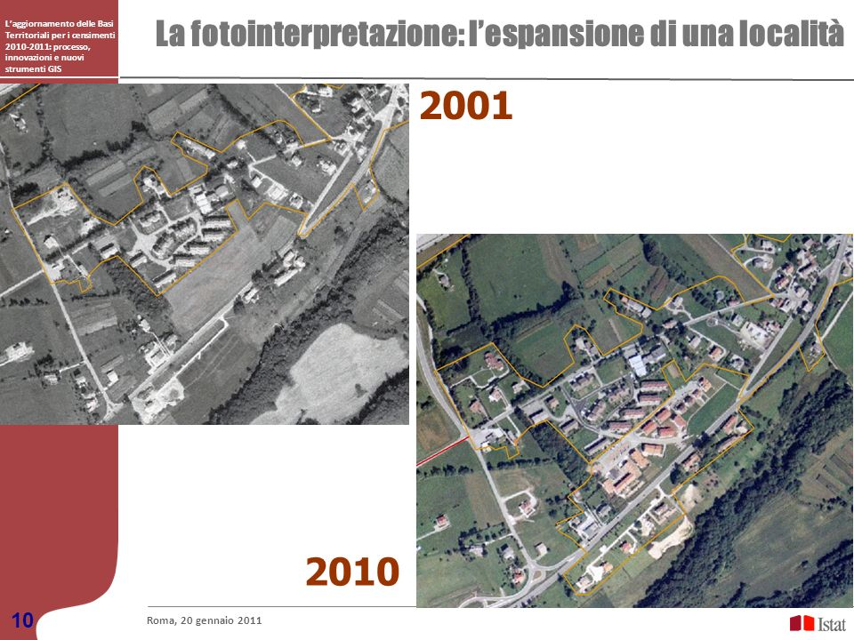 2001 2010 La fotointerpretazione: l'espansione di una località 10
