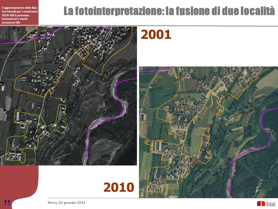 2001 2010 La fotointerpretazione: la fusione di due località 11
