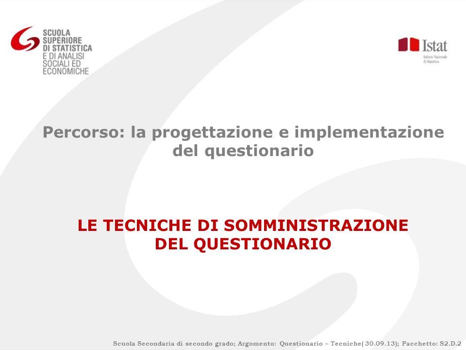 Percorso: la progettazione e implementazione del questionario