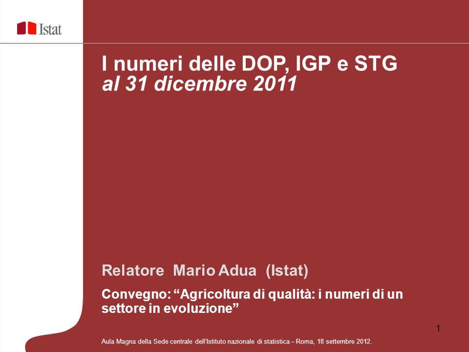 I numeri delle DOP, IGP e STG al 31 dicembre 2011