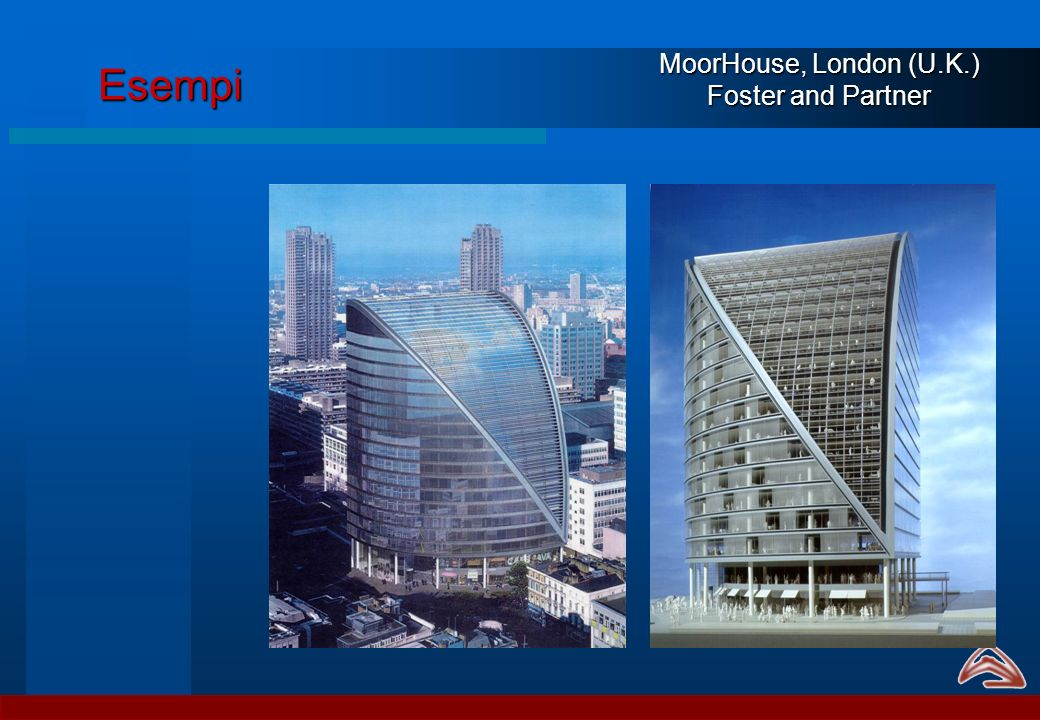 Esempi MoorHouse, London (U.K.) Foster and Partner
