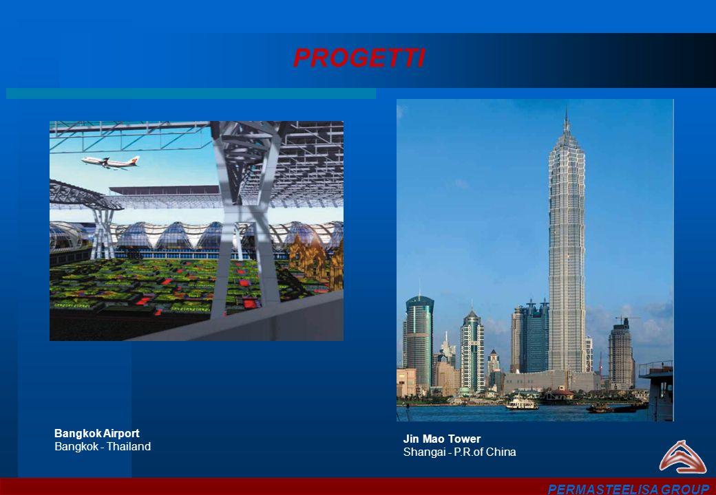 PROGETTI PERMASTEELISA GROUP Bangkok Airport Bangkok - Thailand
