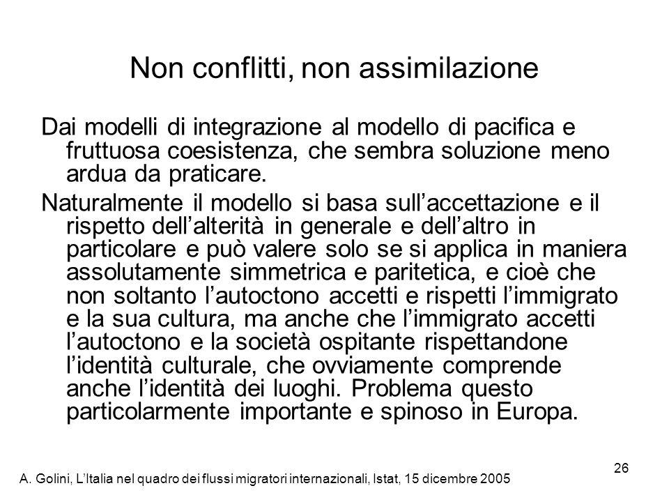 Non conflitti, non assimilazione