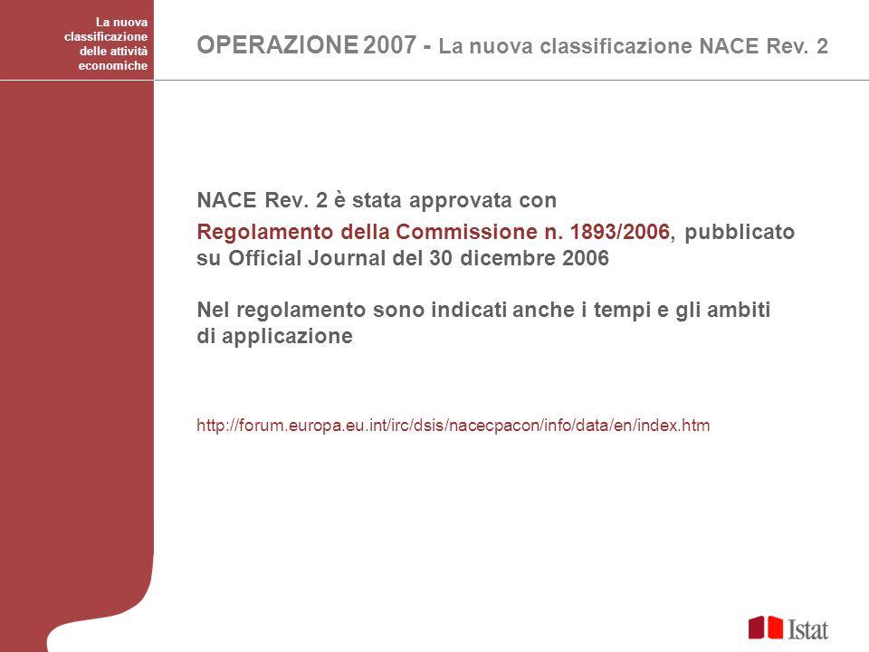 OPERAZIONE 2007 - La nuova classificazione NACE Rev. 2