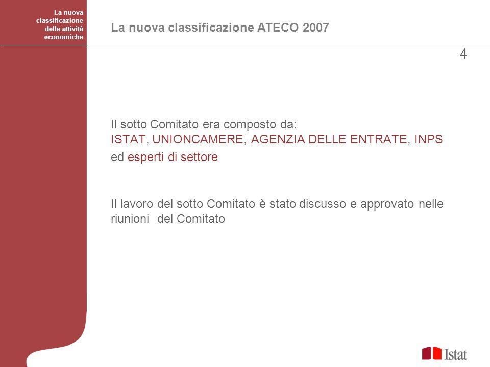 4 La nuova classificazione ATECO 2007