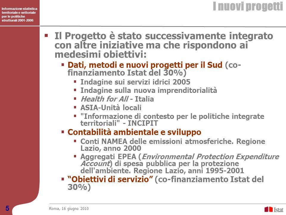 I nuovi progetti Informazione statistica territoriale e settoriale per le politiche strutturali 2001-2006.