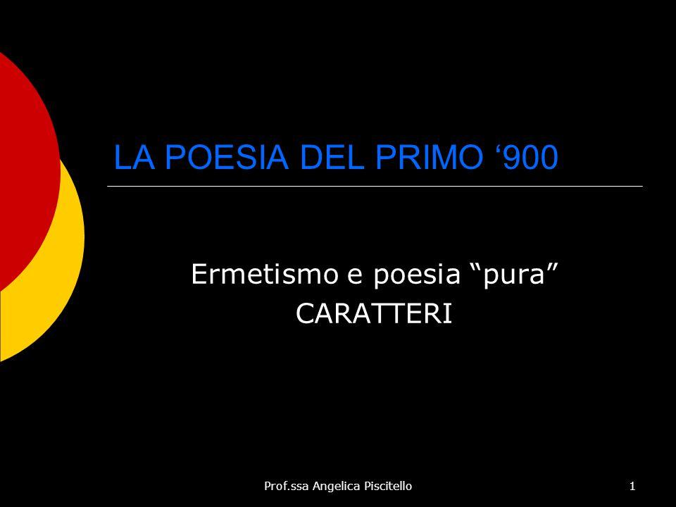 Ermetismo e poesia pura CARATTERI
