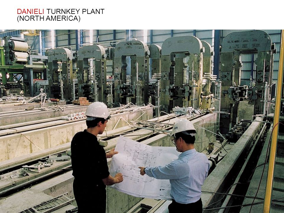 DANIELI TURNKEY PLANT (NORTH AMERICA)