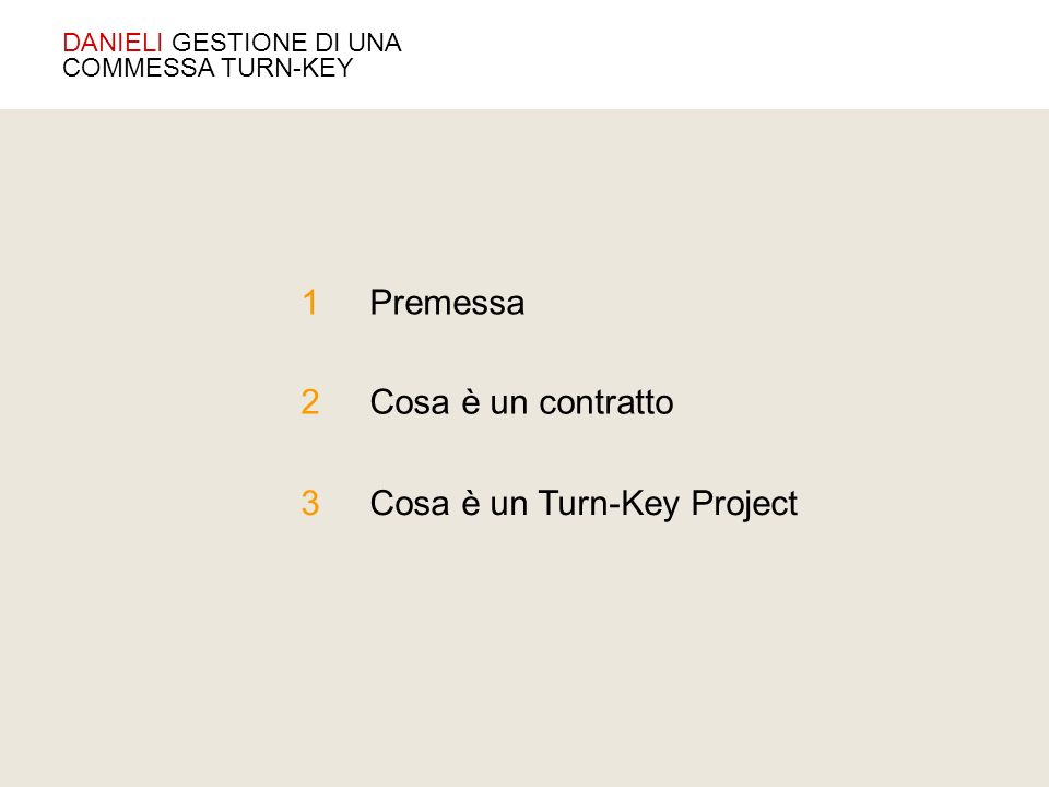 Cosa è un Turn-Key Project