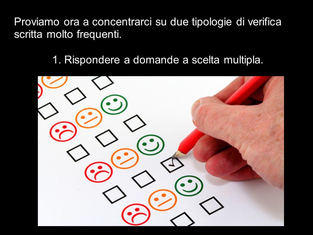 1. Rispondere a domande a scelta multipla.