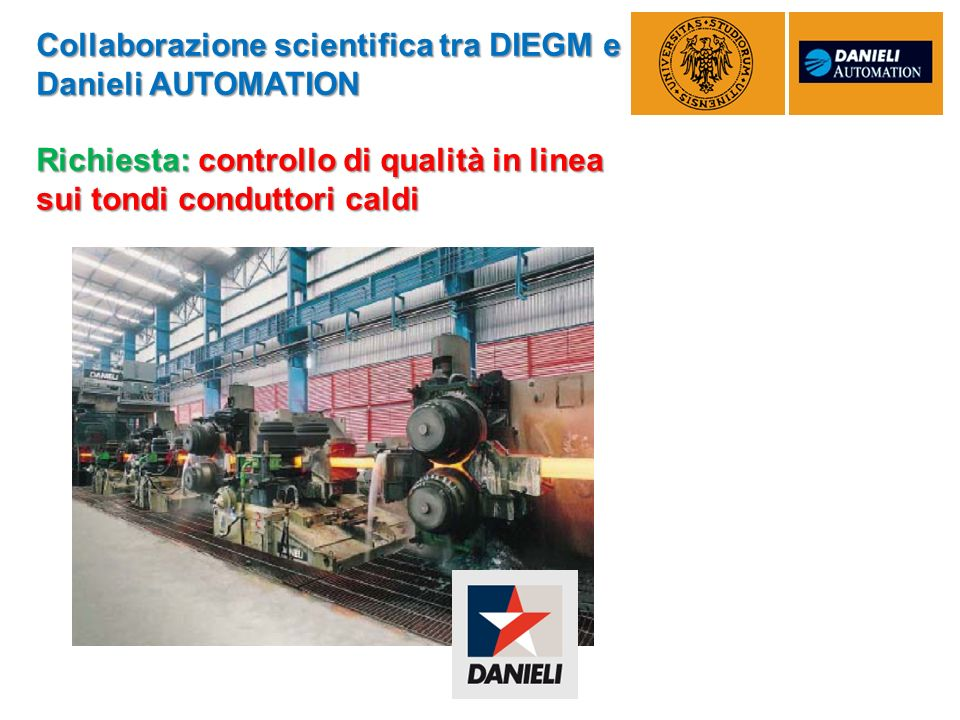 Collaborazione scientifica tra DIEGM e Danieli AUTOMATION