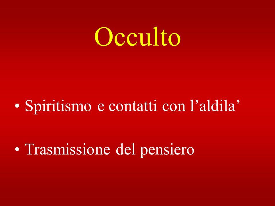 Occulto Spiritismo e contatti con l'aldila' Trasmissione del pensiero