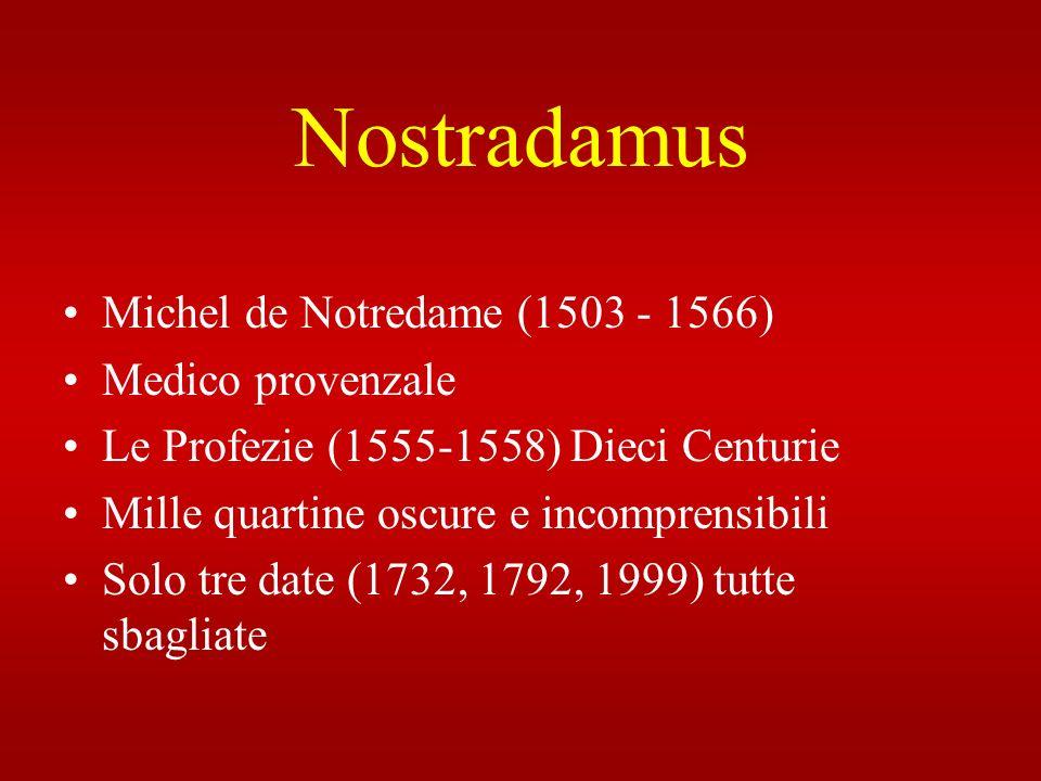 Nostradamus Michel de Notredame (1503 - 1566) Medico provenzale