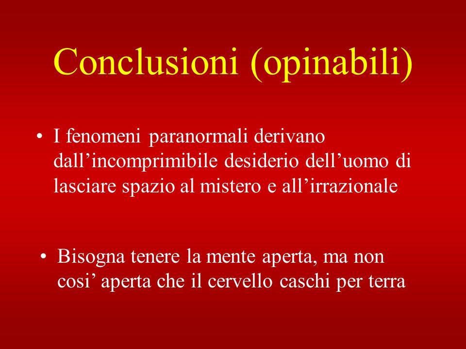 Conclusioni (opinabili)