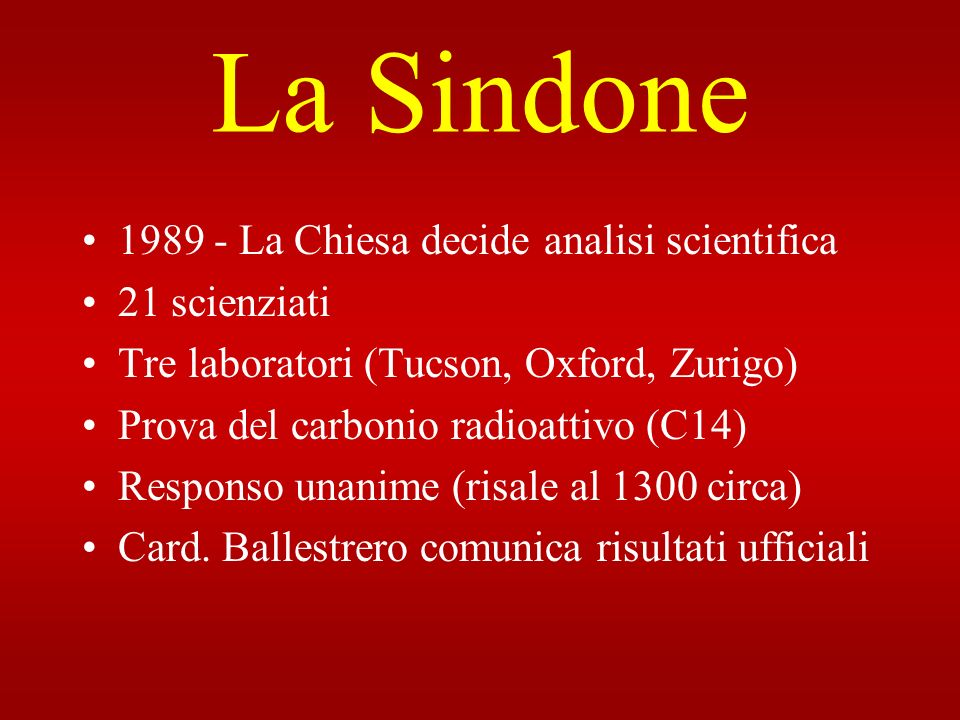 La Sindone 1989 - La Chiesa decide analisi scientifica 21 scienziati