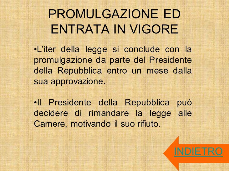 PROMULGAZIONE ED ENTRATA IN VIGORE