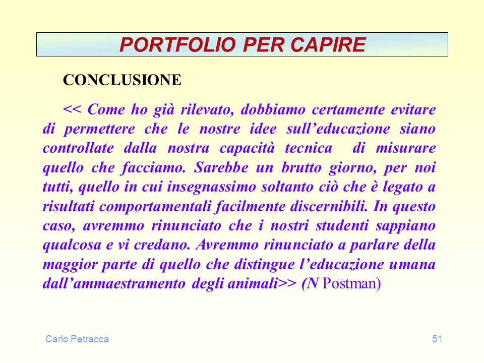 PORTFOLIO PER CAPIRE CONCLUSIONE