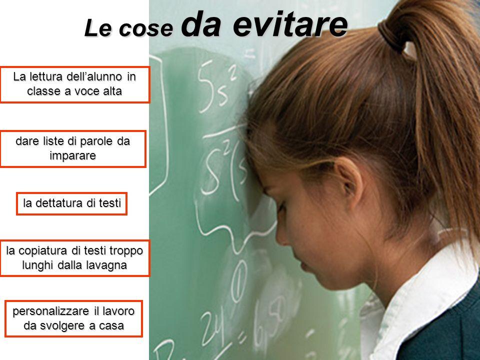 Le cose da evitare La lettura dell'alunno in classe a voce alta