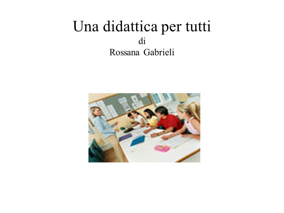 Una didattica per tutti di Rossana Gabrieli