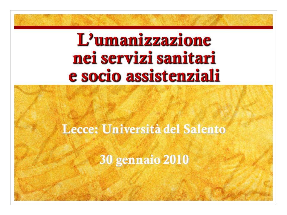 L'umanizzazione nei servizi sanitari e socio assistenziali
