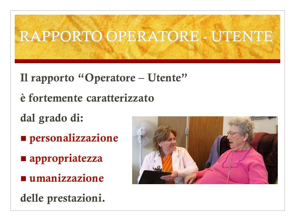 RAPPORTO OPERATORE - UTENTE