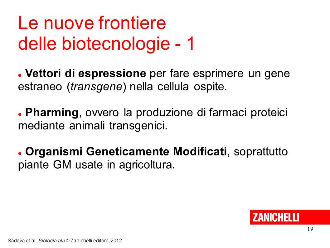 Le nuove frontiere delle biotecnologie - 1
