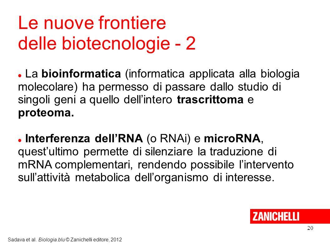 Le nuove frontiere delle biotecnologie - 2