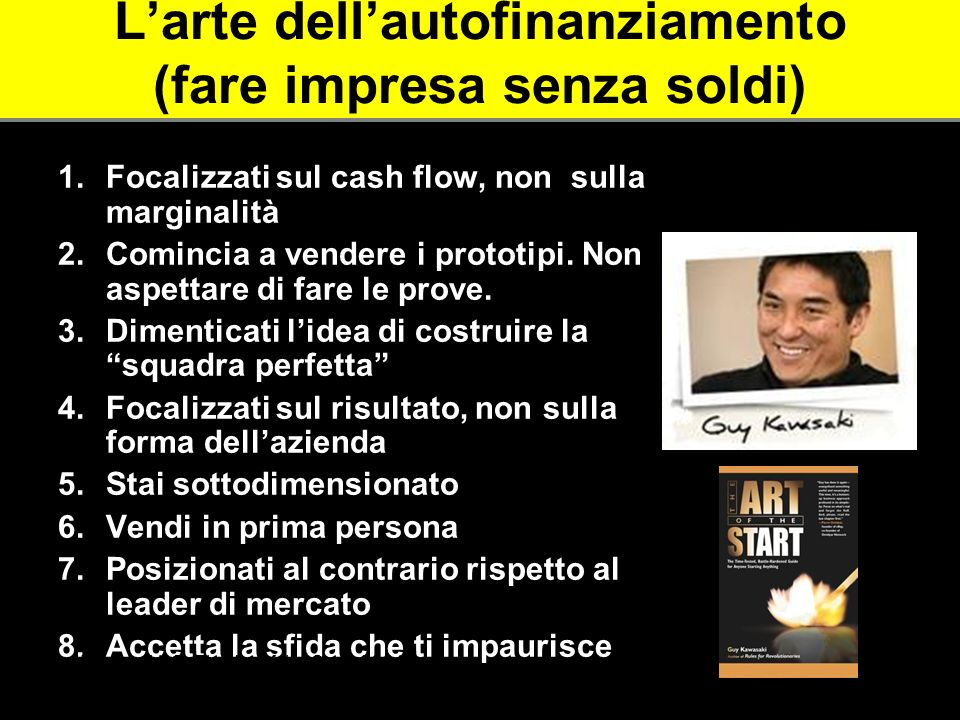 L'arte dell'autofinanziamento (fare impresa senza soldi)