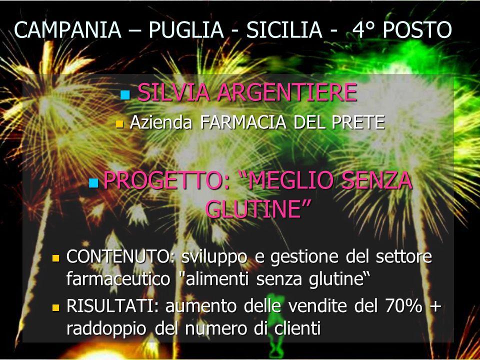 CAMPANIA – PUGLIA - SICILIA - 4° POSTO