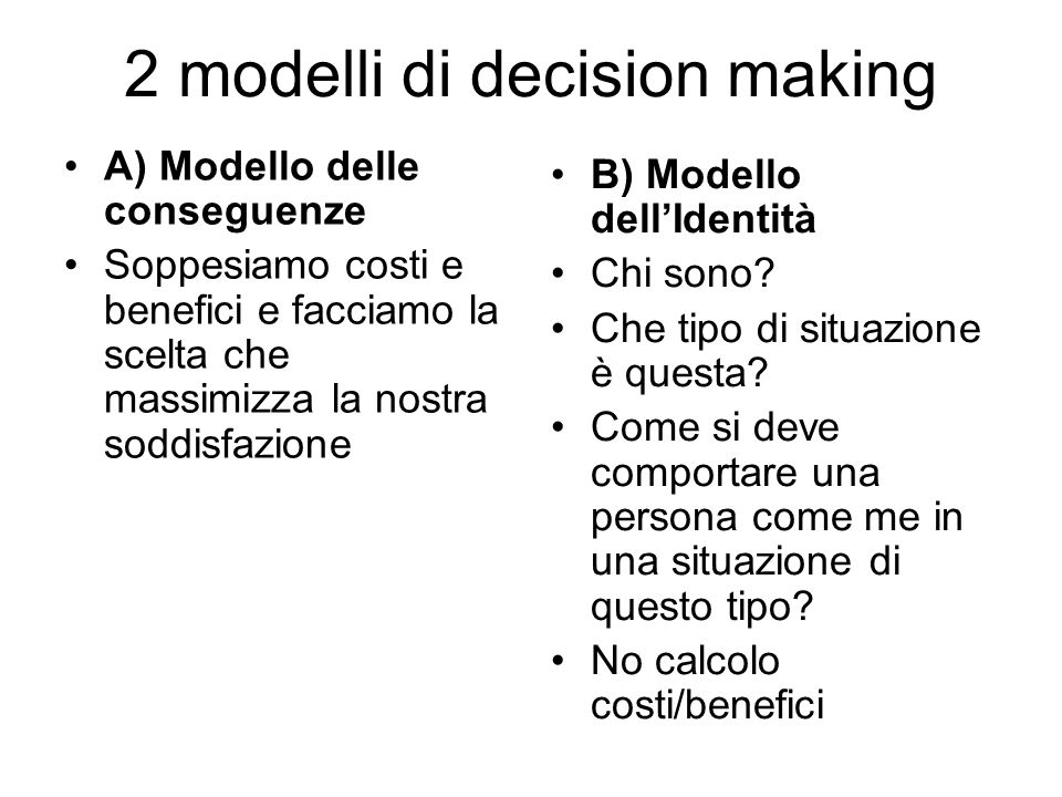 2 modelli di decision making