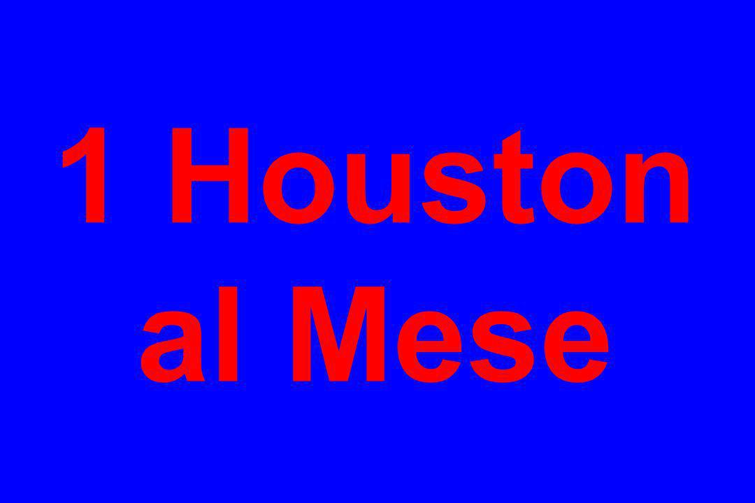 1 Houston al Mese