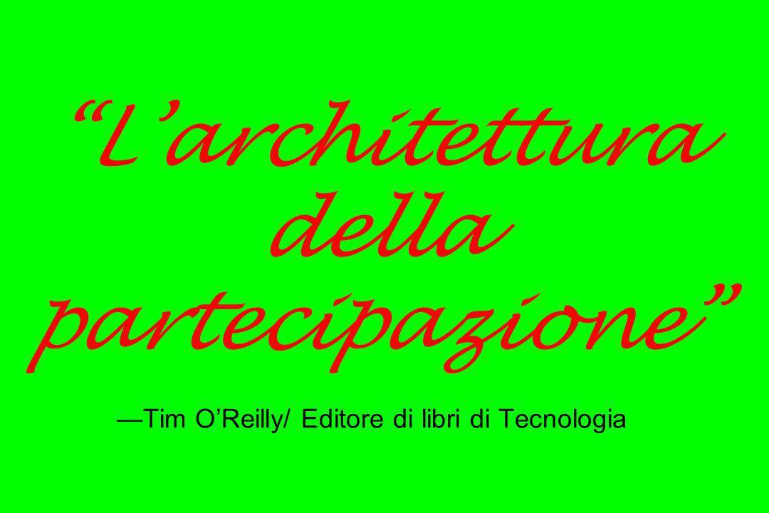 L'architettura della partecipazione —Tim O'Reilly/ Editore di libri di Tecnologia